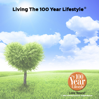 Living Your 100 Year Lifestyle