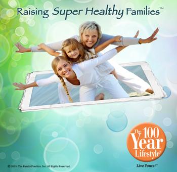 Raising Super Healthy Families