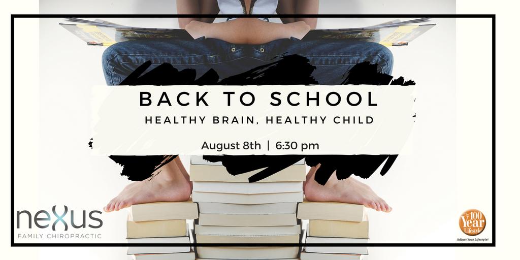Back to School: Healthy Brain, Healthy Child