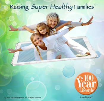 Raising Super Healthy Families