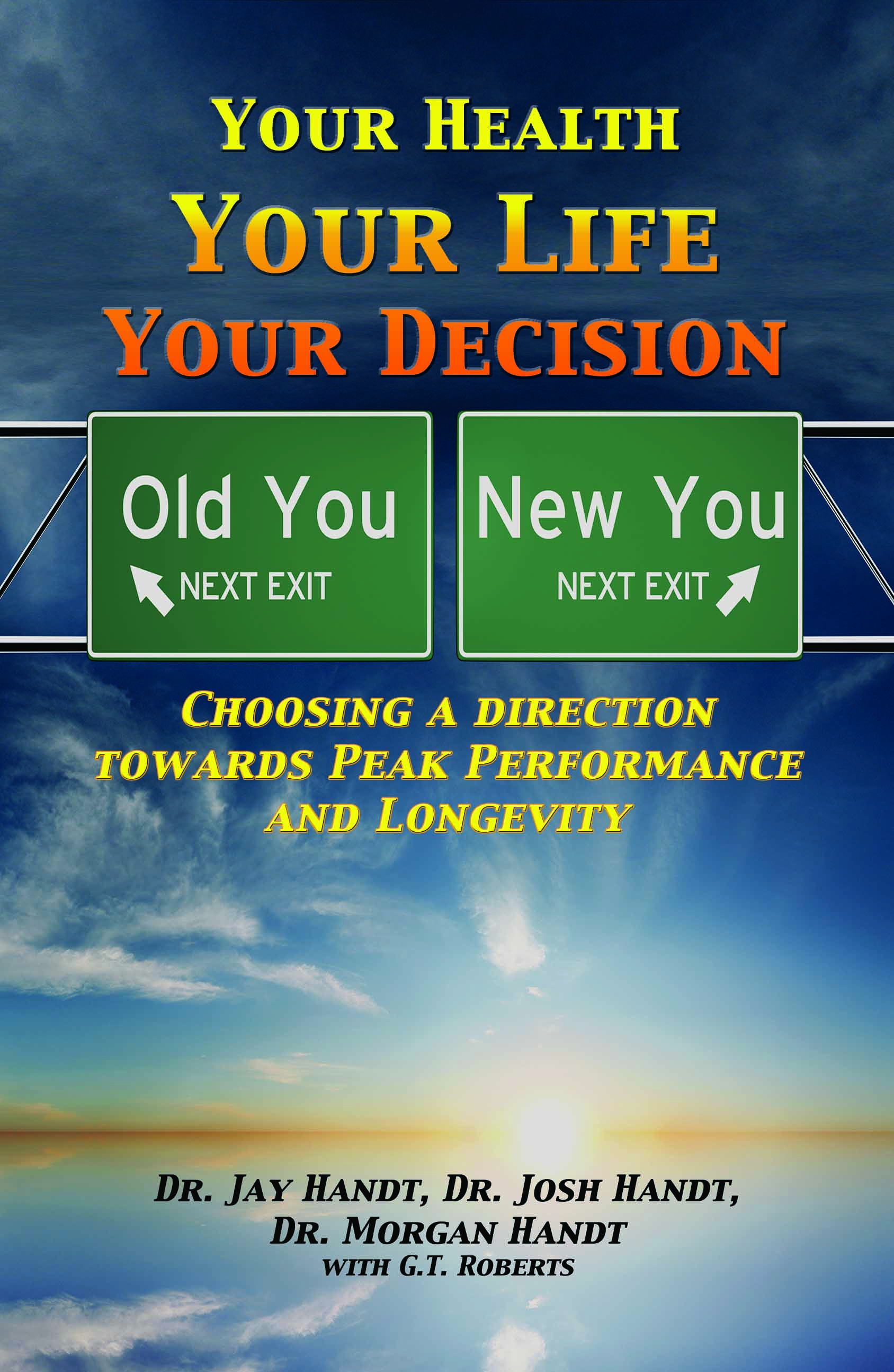 Your Health, Your Life, Your Decision
