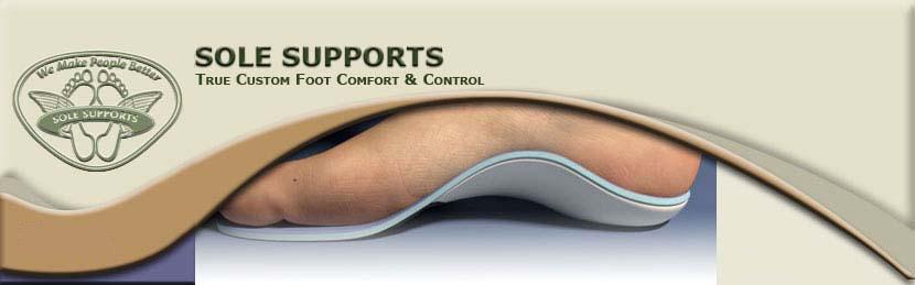 Sole Supports Custom Orthotics